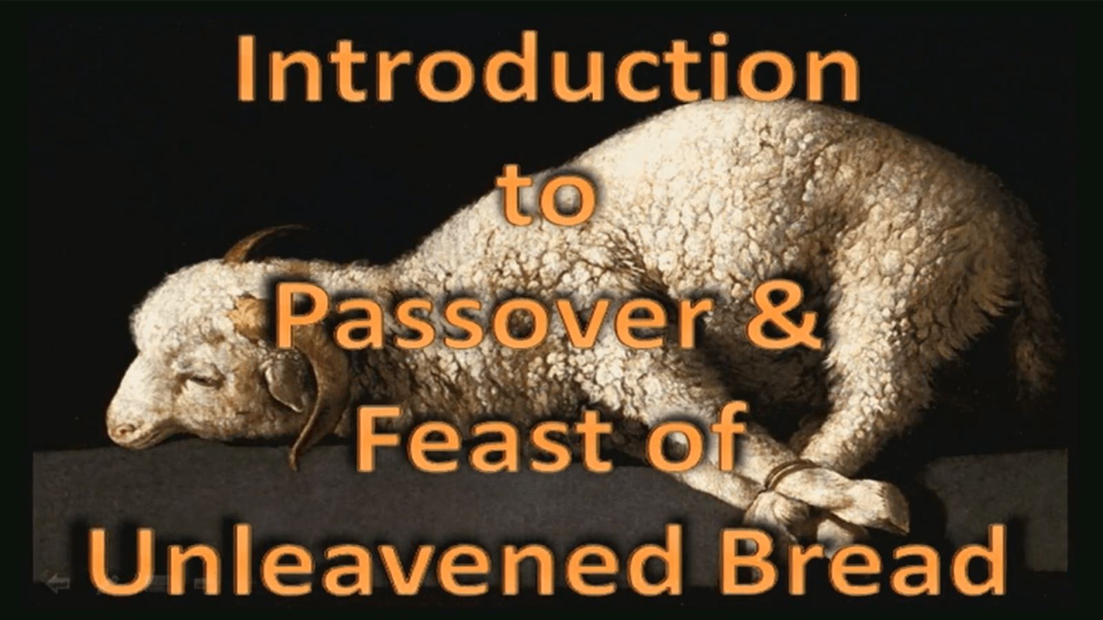 Introduction to Passover & Feast of Unleavened Bread