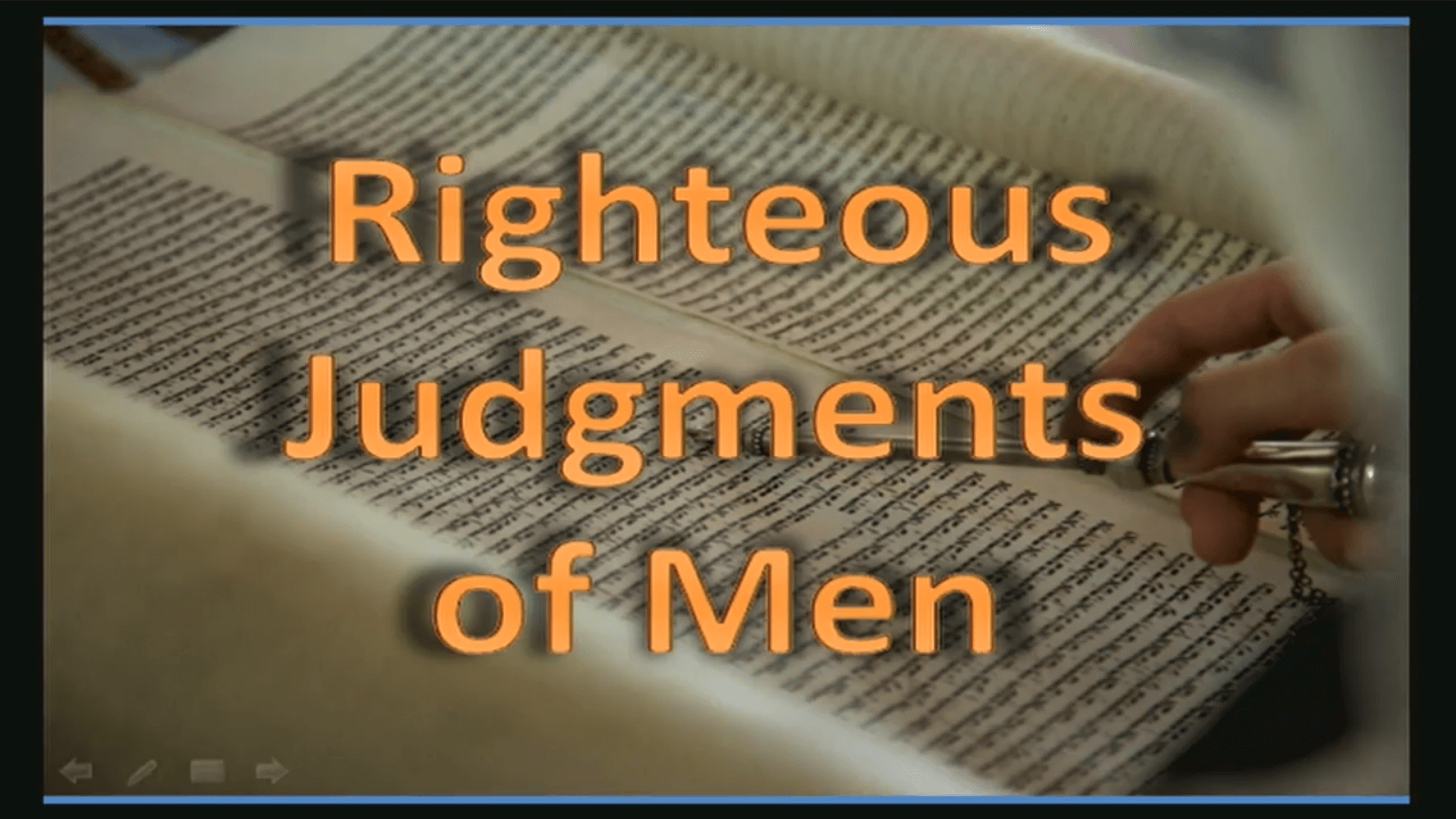 Righteous Judgments of Men