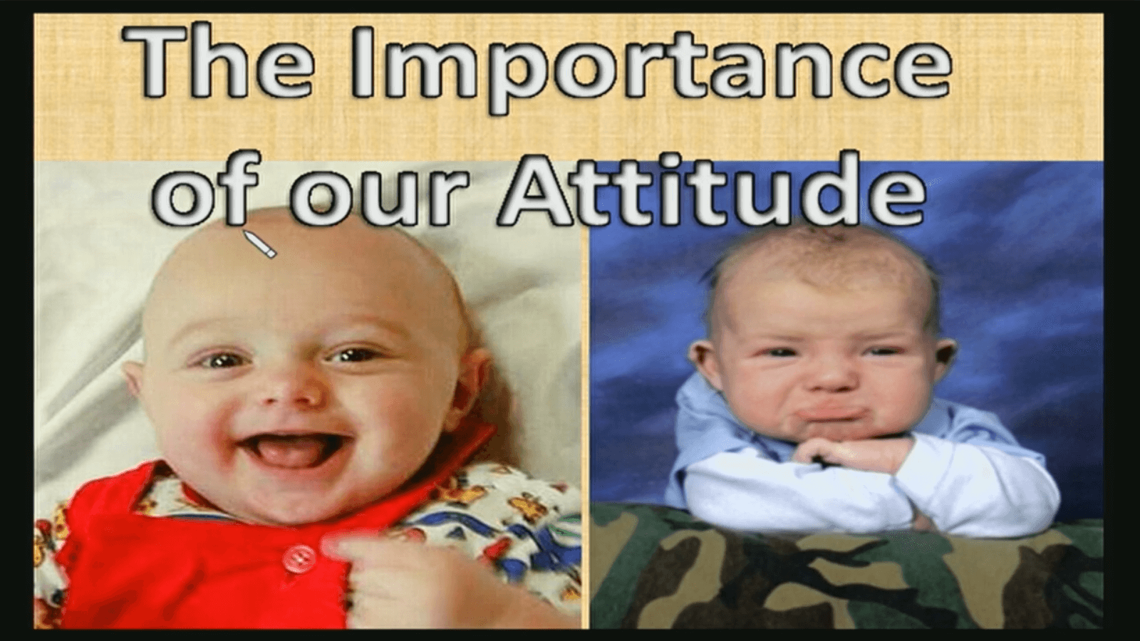 The Importance of our Attitude