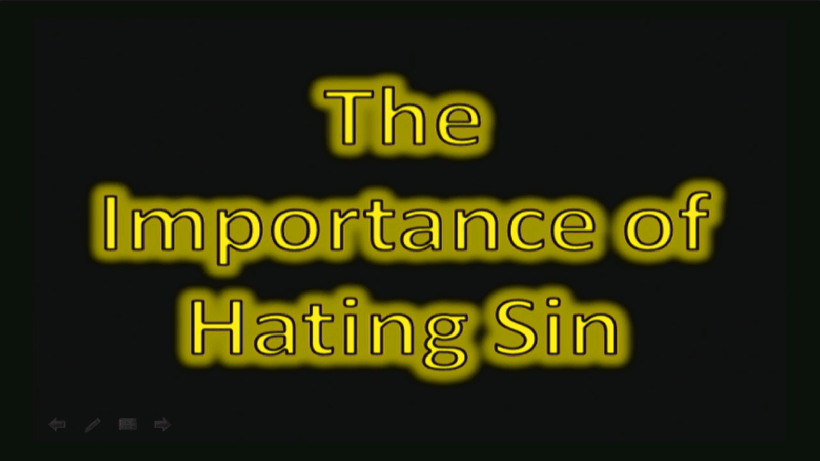 The Importance of Hating Sin