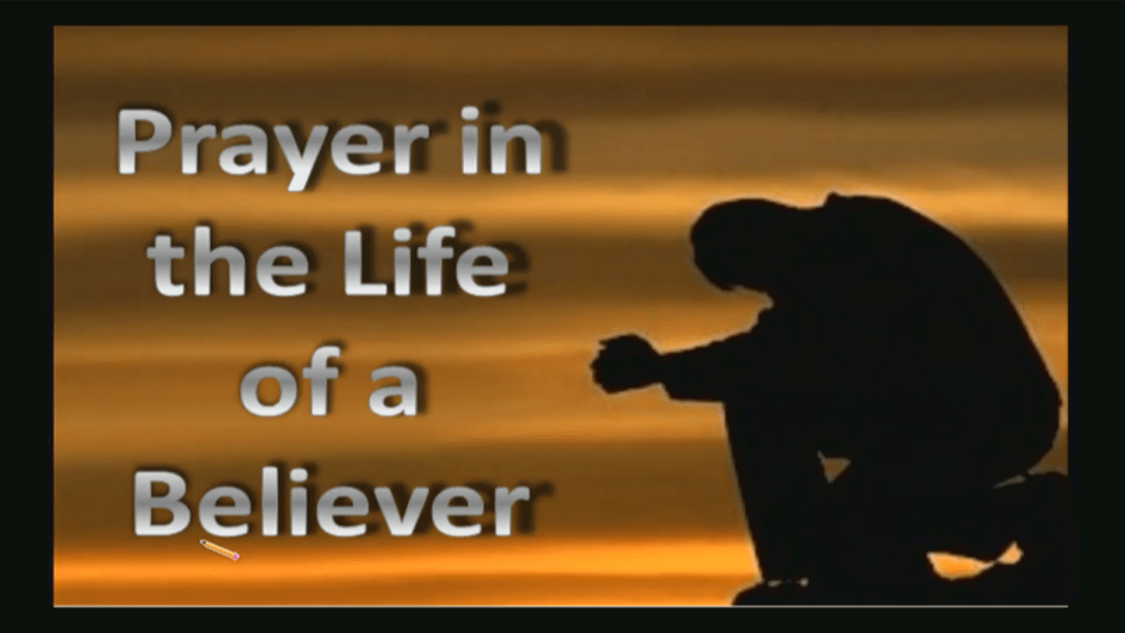 Prayer in the Life of a Believer