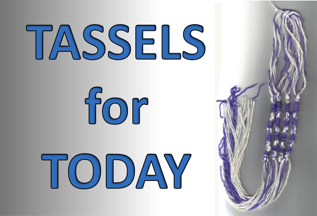 Tassels (Tsitsit/Tzitzit) for today!