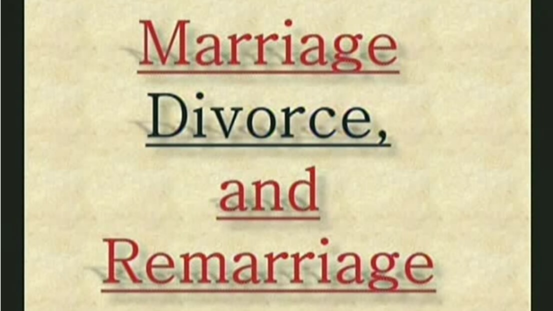 Marriage, Divorce, and Remarriage - Part 1 - Study