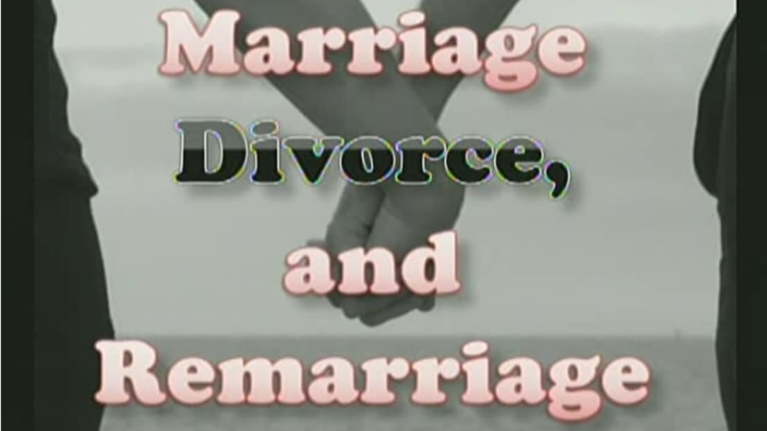 Marriage, Divorce, and Remarriage - Part 3 - Study