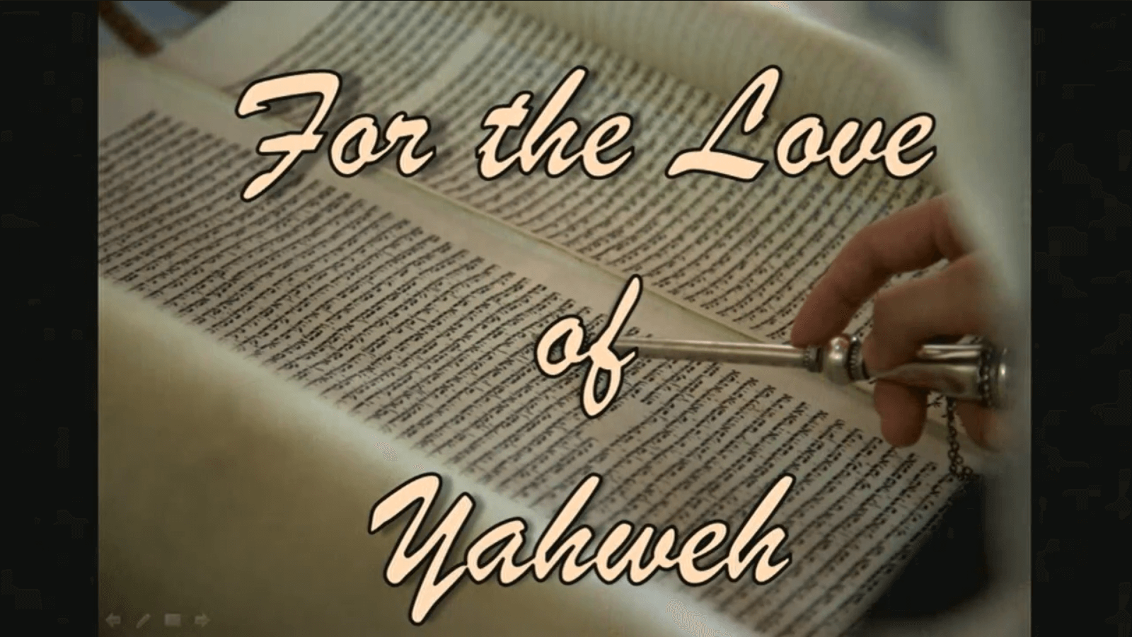 For the Love of Yahweh