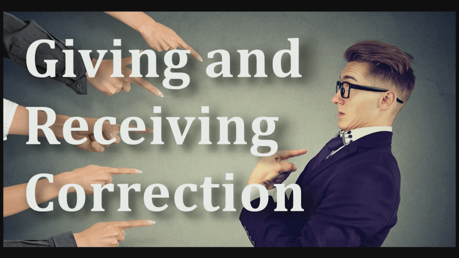 Giving and Receiving Correction