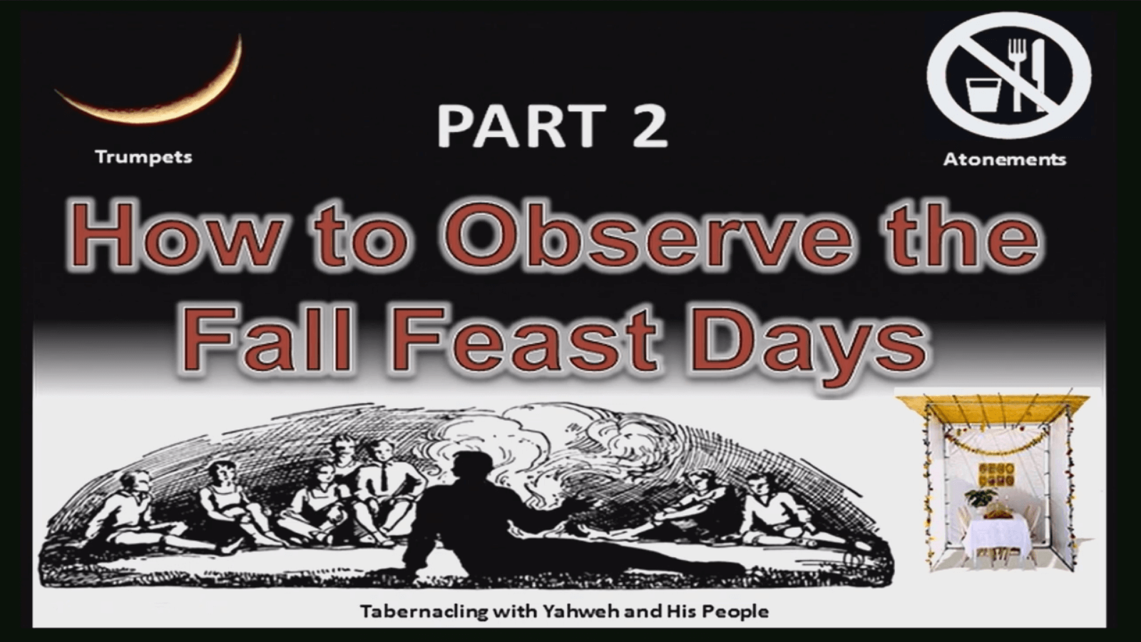 How to Observe the Fall Feast Days – Part 2
