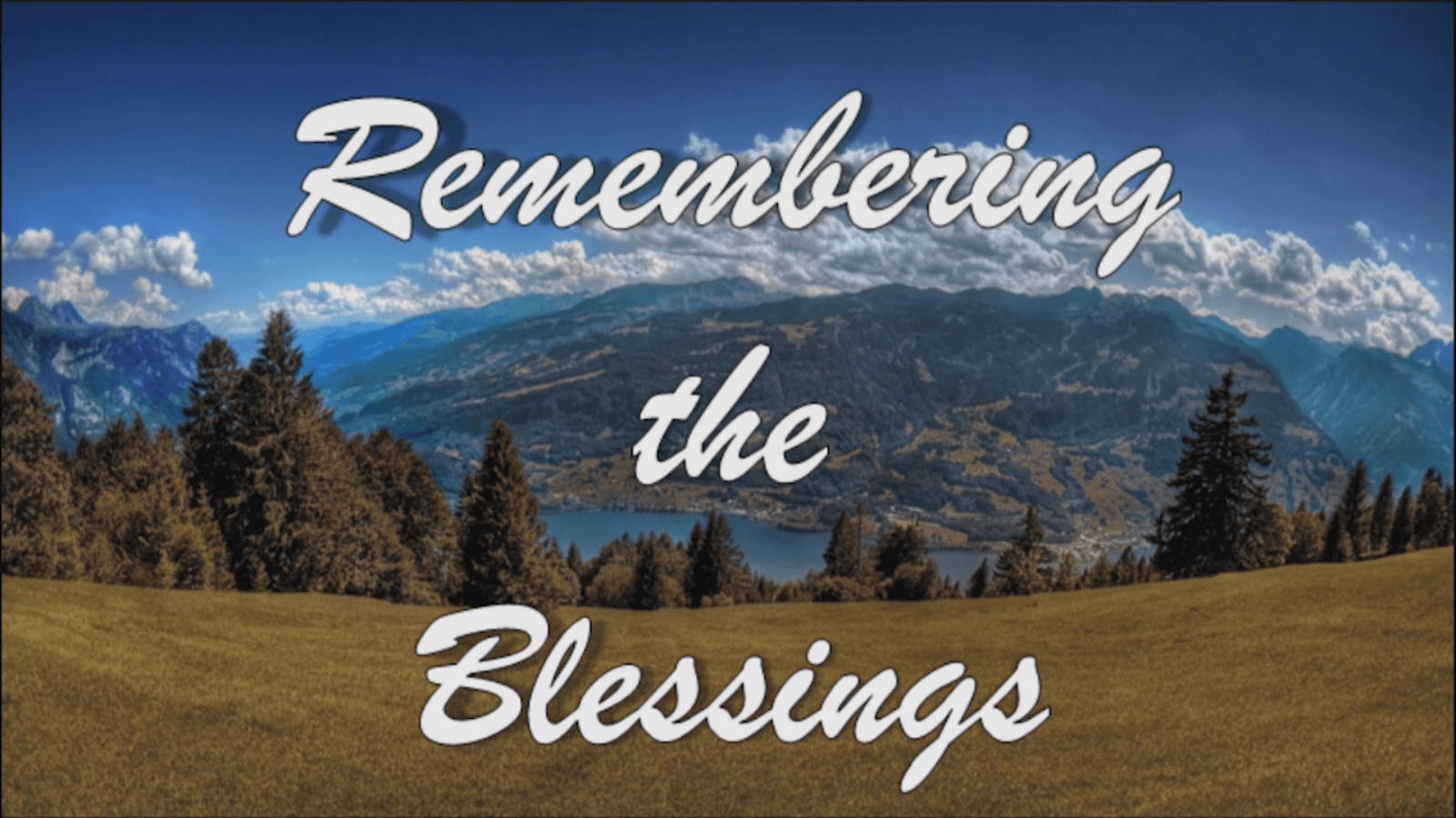 Remembering the Blessings