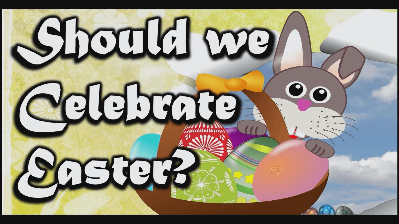 Should We Observe Easter?