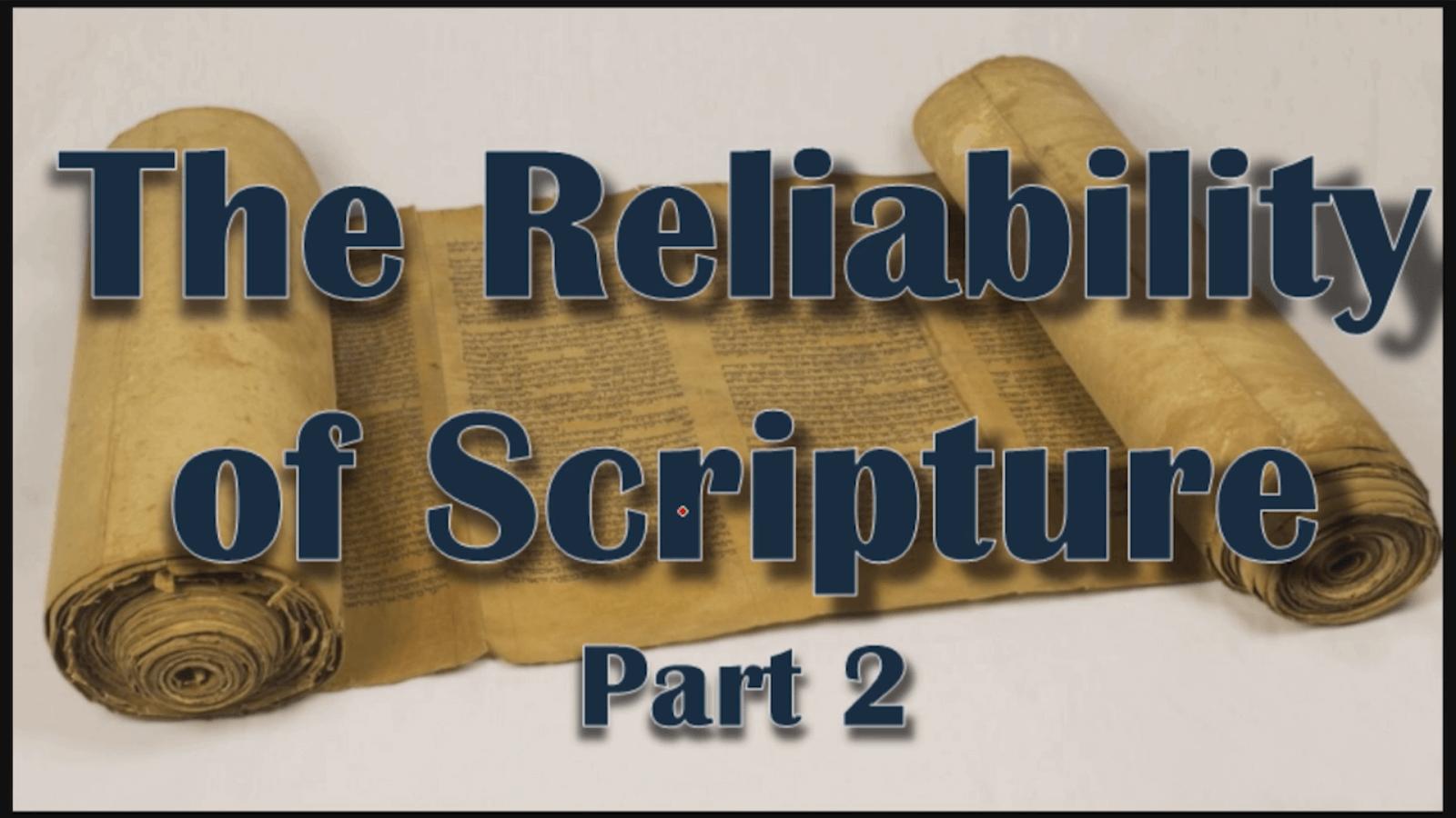 The Reliability of Scripture – Part 2 (Identifying Intelligent Designer)