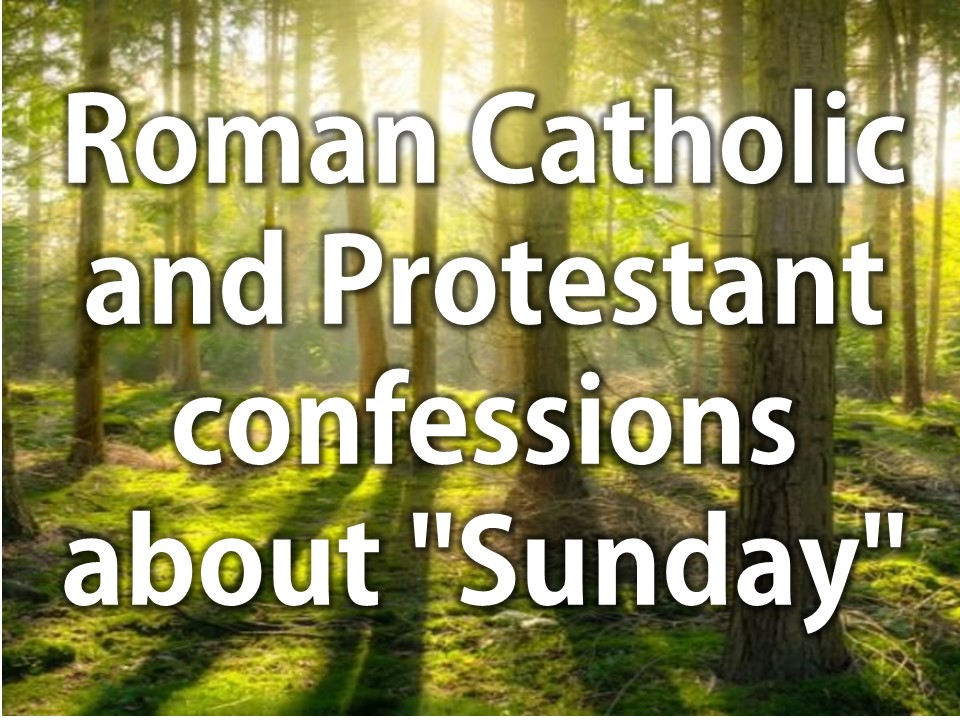 """Roman Catholic and Protestant confessions about """"Sunday"""""""