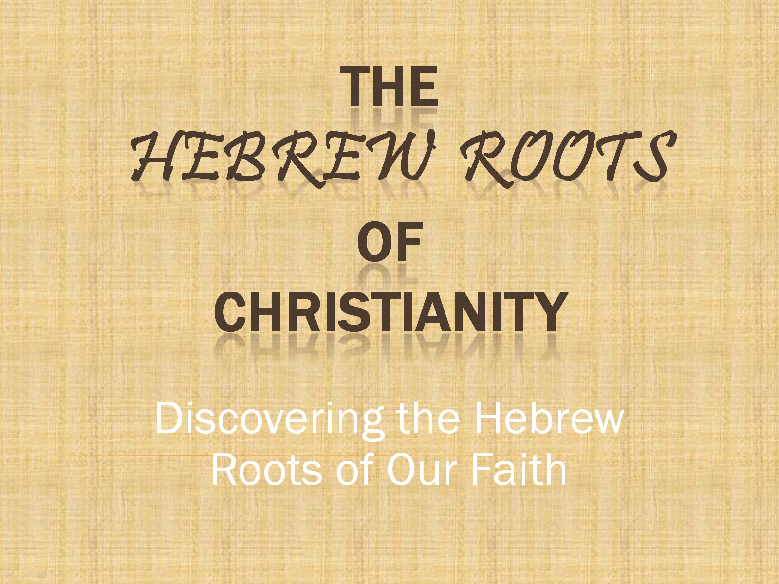 Hebrew Roots of Christianity Video